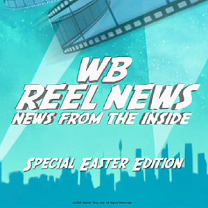 WB Reel News Podcast - Easter Edition